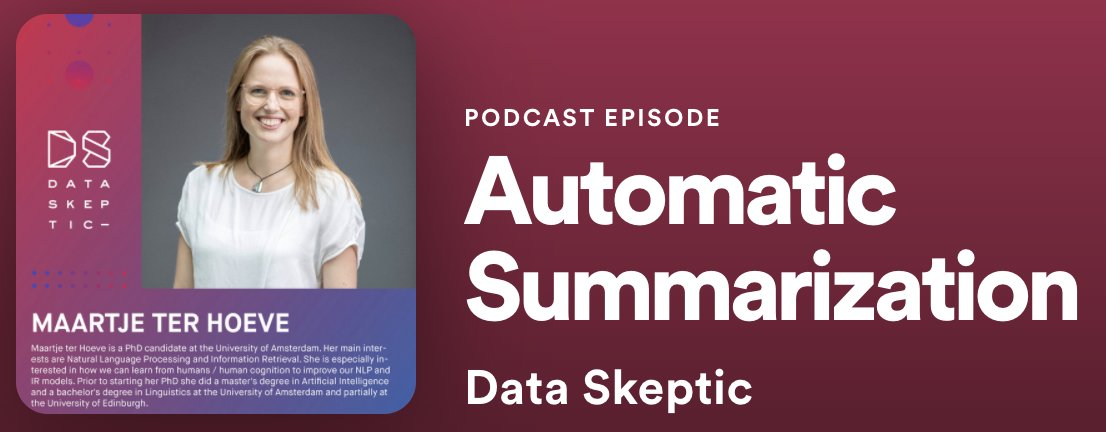 Maartje ter Hoeve in Data Skeptic Podcast about Summarization