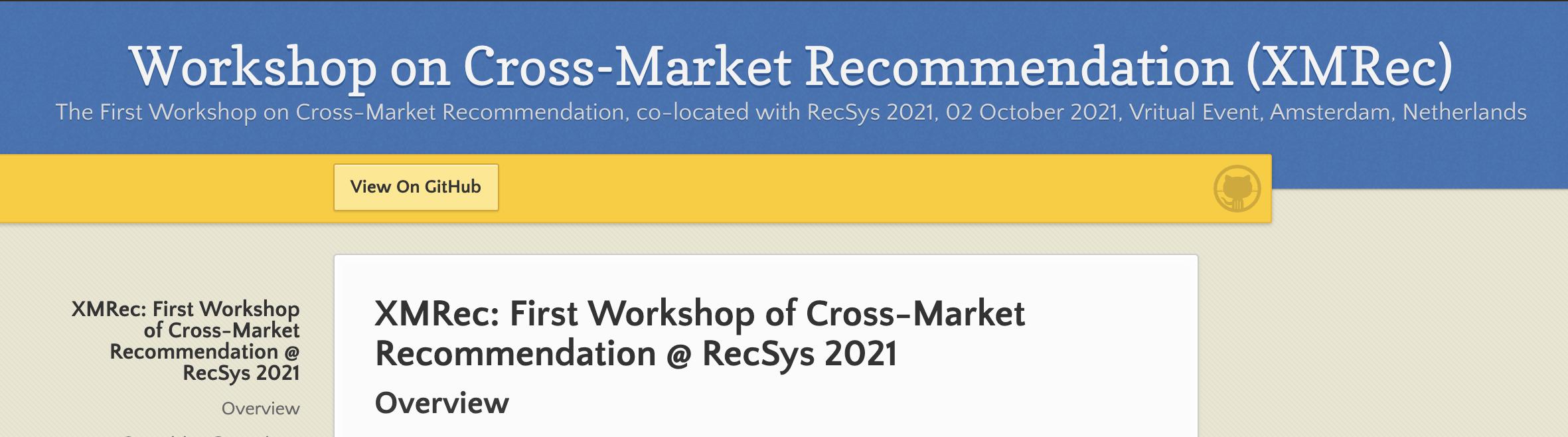 RecSys'21 Workshop on Cross-Market Recommendation (XMRec)