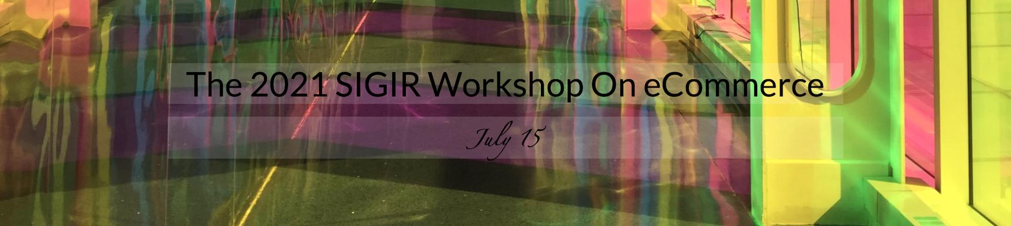 2021 SIGIR Workshop on eCommerce